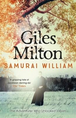 Samurai William Giles Milton 9780340794685
