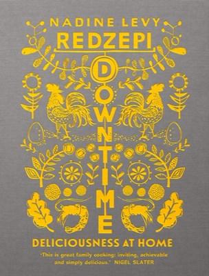 Downtime Nadine Levy Redzepi 9781785037269