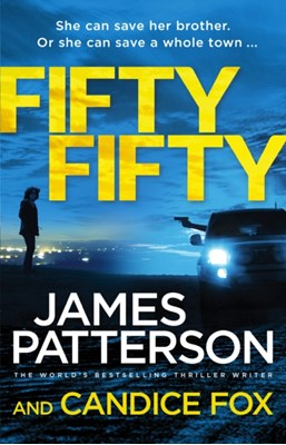 Fifty Fifty James Patterson 9781780897127