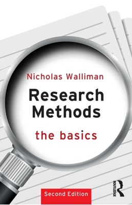 Research Methods: The Basics Nicholas Walliman 9781138693999