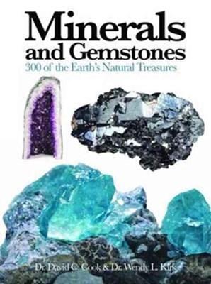 Minerals and Gemstones Wendy Kirk 9781782742593