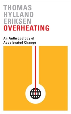 Overheating Thomas Hylland Eriksen 9780745336343