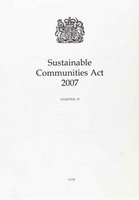 Sustainable Communities Act 2007 Great Britain 9780105423072