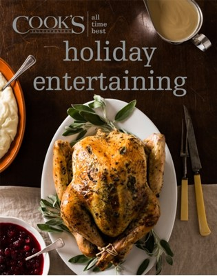 All-Time Best Holiday Entertaining America's Test Kitchen 9781940352992
