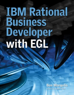 IBM Rational Business Developer with EGL Ben Margolis 9781583470664