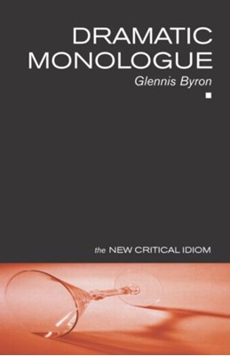 Dramatic Monologue Glennis Byron 9780415229371