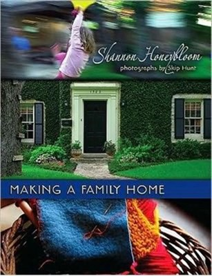 Making a Family Home Shannon Honeybloom 9780880107020