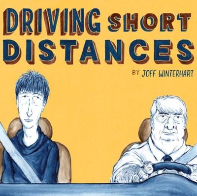 Driving Short Distances Joff Winterhart 9780224099806