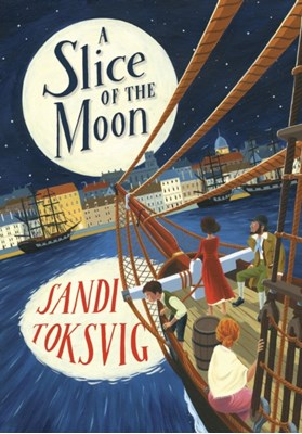 A Slice of the Moon Sandi Toksvig 9780552566599