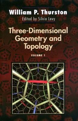 Three-Dimensional Geometry and Topology, Volume 1 William P. Thurston 9780691083049