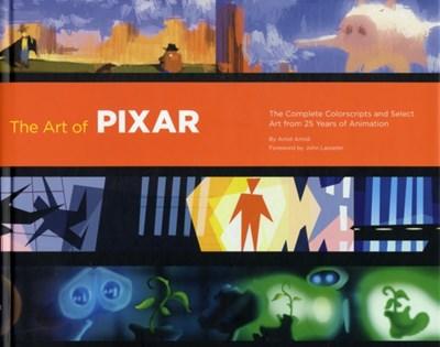 Art of Pixar: 25th Anniv Amid Amidi 9780811879637