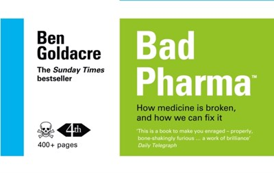 Bad Pharma Ben Goldacre 9780007498086