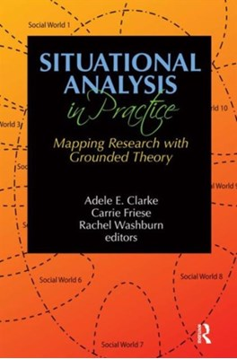 Situational Analysis in Practice  9781629581071