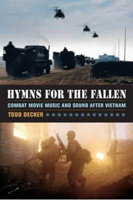 Hymns for the Fallen Todd Decker 9780520282339
