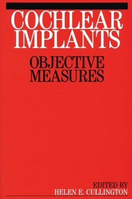 Cochlear Implants Helen E. Cullington, Helen Cullington 9781861563248
