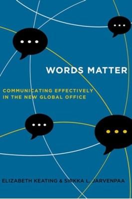 Words Matter Elizabeth Keating, Sirkka L. Jarvenpaa 9780520291379