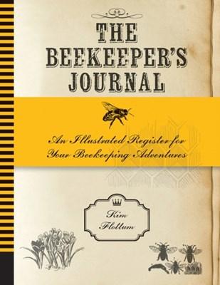 The Beekeeper's Journal Kim Flottum 9781592538874