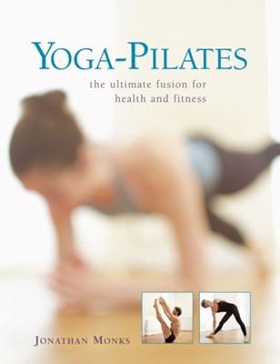 Yoga-pilates Jonathan Monks 9780754825449