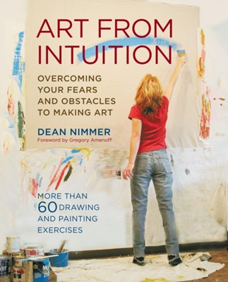 Art From Intuition Dean Nimmer 9780823097500