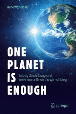 One Planet Is Enough Rune Westergard 9783319609126