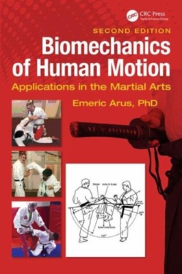 Biomechanics of Human Motion Emeric Arus, Ph.D. Arus 9781138555532