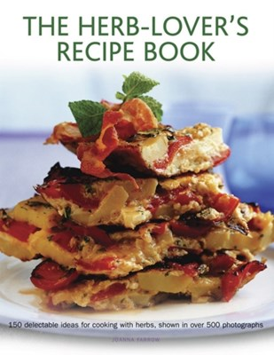 Herb-lover's Recipe Book Joanna Farrow 9780754829751