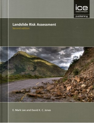 Landslide Risk Assessment Second edition David K. C. Jones, E. Mark Lee 9780727758019
