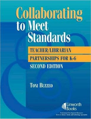 Collaborating to Meet Standards Toni Buzzeo 9781586833022