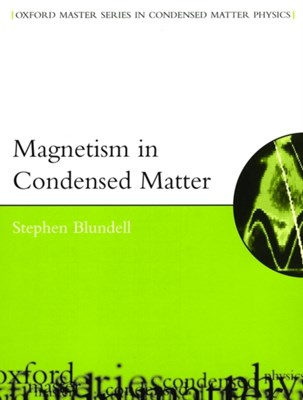 Magnetism in Condensed Matter Stephen (Department of Physics Blundell 9780198505914