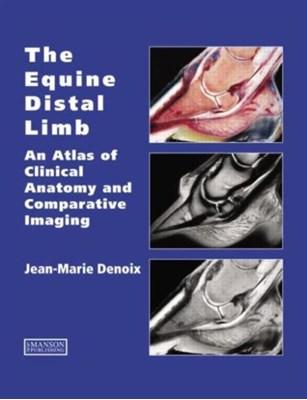 The Equine Distal Limb Jean-Marie Denoix, Jean-Marie (CIRALE-Hippolia Denoix 9781840760019