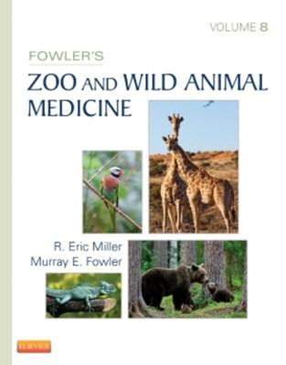 Fowler's Zoo and Wild Animal Medicine, Volume 8  9781455773978