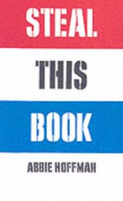 Steal This Book Abbie Hoffman 9781568582177