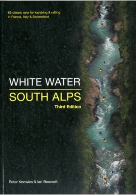 White Water South Alps Peter Knowles, Ian Beecroft 9780955061448