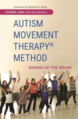 Autism Movement Therapy (R) Method Joanne Lara 9781849057288