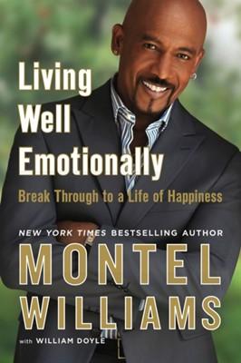 Living Well Emotionally Montel Williams 9780451228994