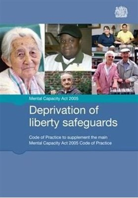 Deprivation of liberty safeguards TSO, Great Britain: Ministry of Justice 9780113228157