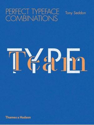 Type Team Tony Seddon 9780500291689