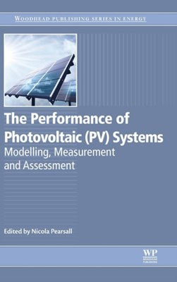 The Performance of Photovoltaic (PV) Systems  9781782423362