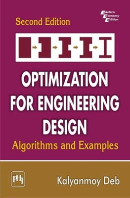Optimization for Engineering Design - Algorithms and Examples Kalyanmoy Deb 9788120346789