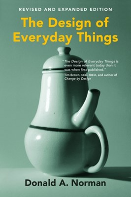 The Design of Everyday Things Donald A. Norman 9780262525671