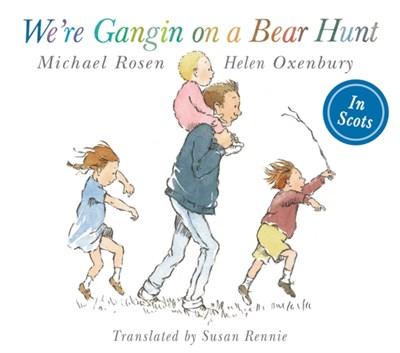 We're Gangin on a Bear Hunt Michael Rosen 9781782503163
