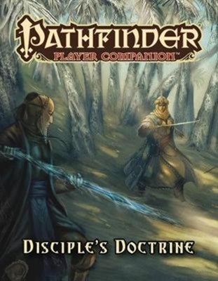 Pathfinder Player Companion: Disciple's Doctrine Paizo Staff 9781640780118