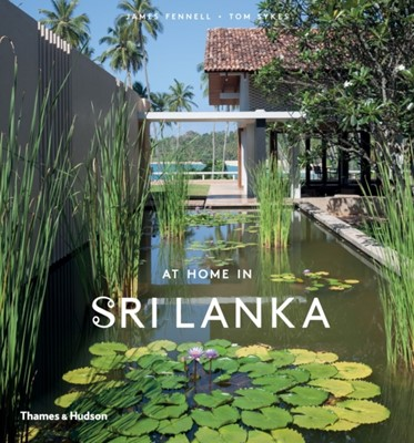 At Home in Sri Lanka James Fennell 9780500518403