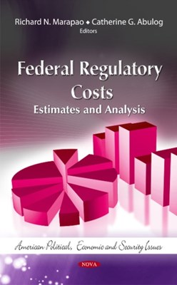 Federal Regulatory Costs  9781614703891