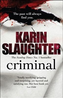 Criminal Karin Slaughter 9780099550280