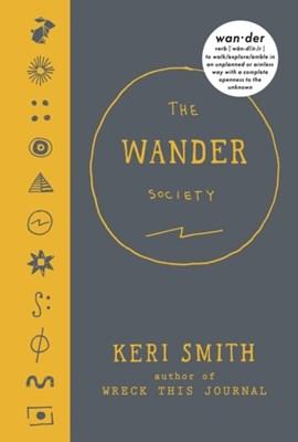 The Wander Society Keri Smith 9780141982304