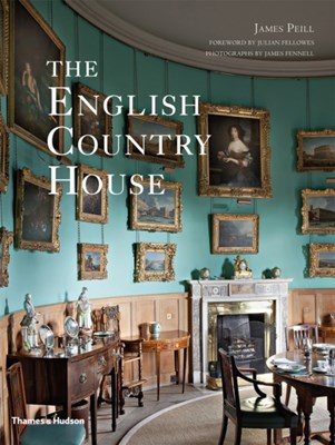 The English Country House James Peill 9780500293072