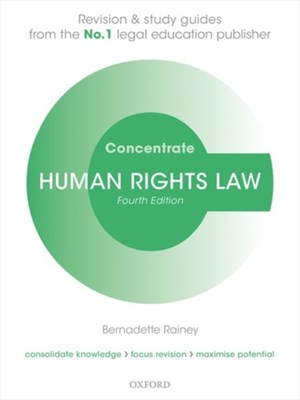 Human Rights Law Concentrate Bernadette (Senior Lecturer in Law Rainey 9780198794172