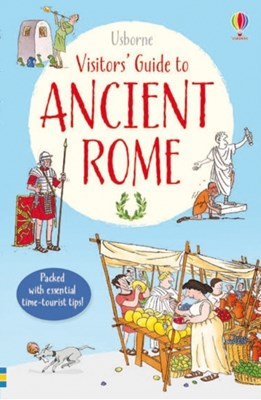 Visitor's Guide to Ancient Rome  9781409577553