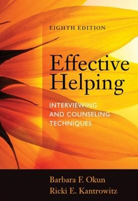 Effective Helping Ricki E. Kantrowitz, Barbara F. Okun 9781285161594